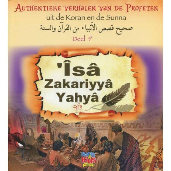 Verhalen van de Profeten deel 9 Isa, Zakariyya en Yahya
