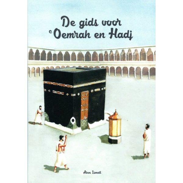 De Gids voor Oemrah en Hadj