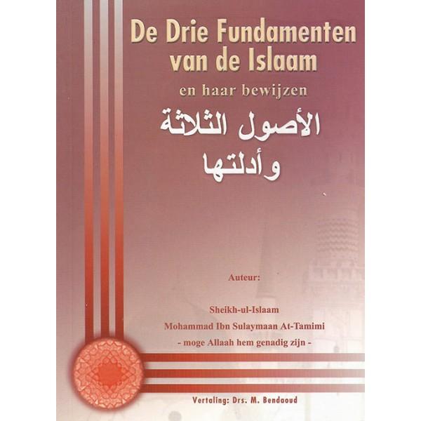 De drie fundamenten van de Islam