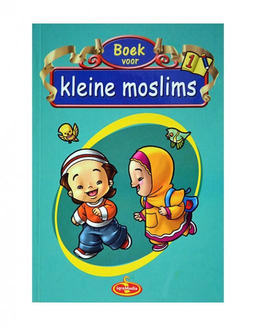Boek voor kleine moslims deel 1