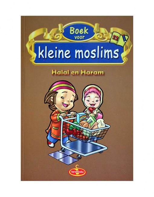Boek voor kleine moslims deel 12 Halal en Haram