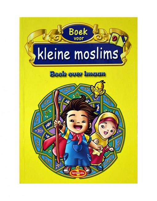 Boek voor kleine moslims deel 9 Boek over Imaan